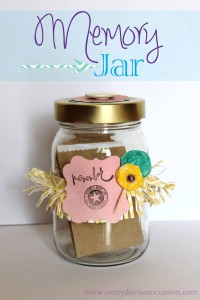 Every Day is an Occasion: Memory Jar